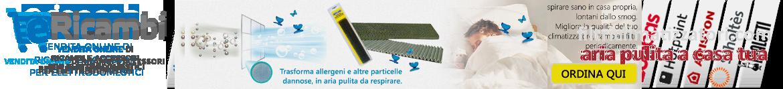 Vendita online di filtri per condizionatori e climatizzatori - Aermac - Airwell - Amstrad - Argo - Ariston - Artel - Baltur - Bestair - Carrier - Daewoo - Daikin - Delchi - De Longhi - Doimo - Dynamic - Ecoflam - Electra - Electrolux - Emmeti - Fair - Ferroli - Fisher - Fuji Electric - Fujitsu - Galletti - General Electric - Haier - Hisense - Hitachi - Hokkaido - Irradio - Irsap Rhoss - Italclima - Kalvert - Lamborghini - Lg - Mariani - Maxa - Mcquay - Midea - Mitsubishi heavy ind - Mitsubishi Electric - Mitsui - Ocean - Olimpia Splendid - Orieme - Panasonic - Protecno - Renver - Riello - Roadstar - Saeco - Samsung - Sanyo - Saunier Duval - Sazaci - Sharp - Shinelco - Shining - Sushima - Tadiair - Tasaki - Toshibai - Toshiba - Toyotomi - Unical - Unigas - Vaillant - Vortice - Whirlpool - White Westinghouse - York - Zephir - Zomix